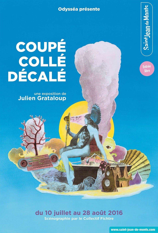 Coupé Collé Décalé - Une exposition de Julien Grataloup Saint-Jean-de-Monts