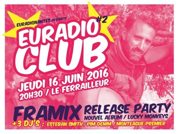 Euradioclub Framix Release Party et 3 Dj's Nantes