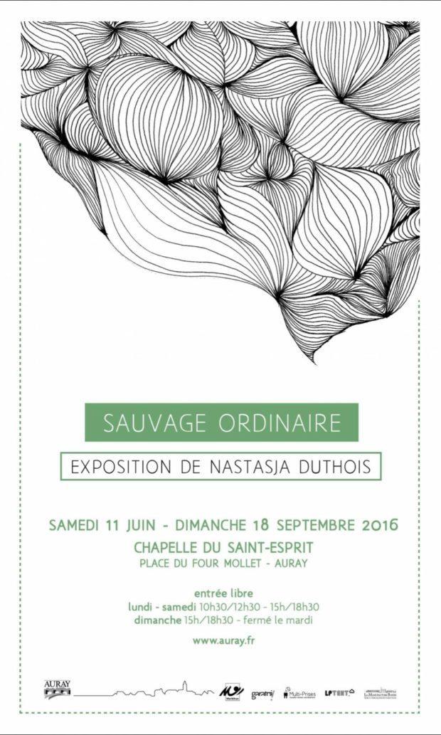 Exposition Sauvage ordinaire Nastasja Duthois Auray