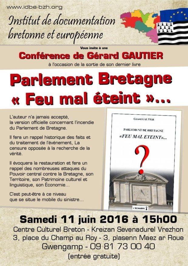 Parlement Bretagne Feu mal éteint par Gérard Gautier Guingamp