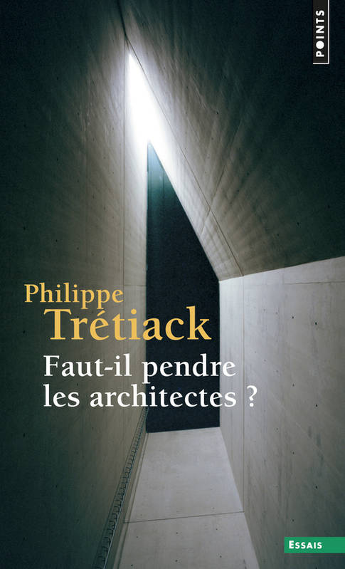 Philippe trétiack architectes