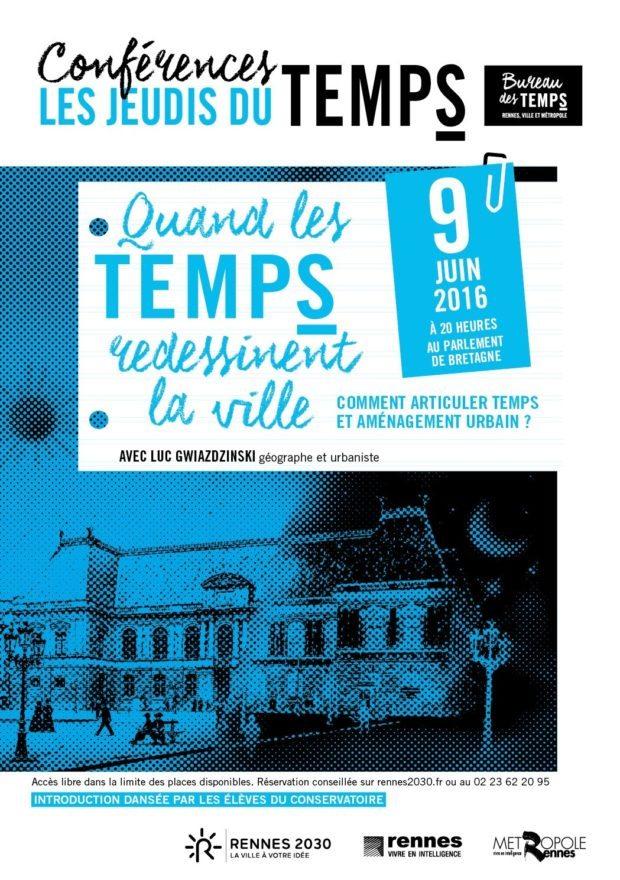 Quand temps redessinent ville avec Luc Gwiazdzinski Rennes