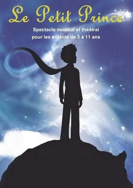 Spectacle musical et théâtral Petit Prince Angles