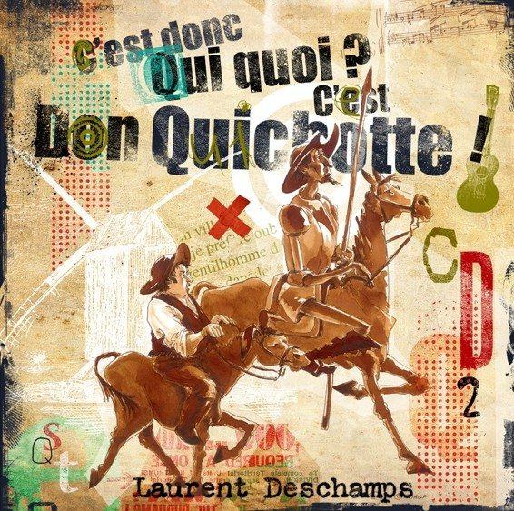 C'est donc qui quoi ? c'est Don Quichotte Cie Laurent Deschamps La Plaine-sur-Mer