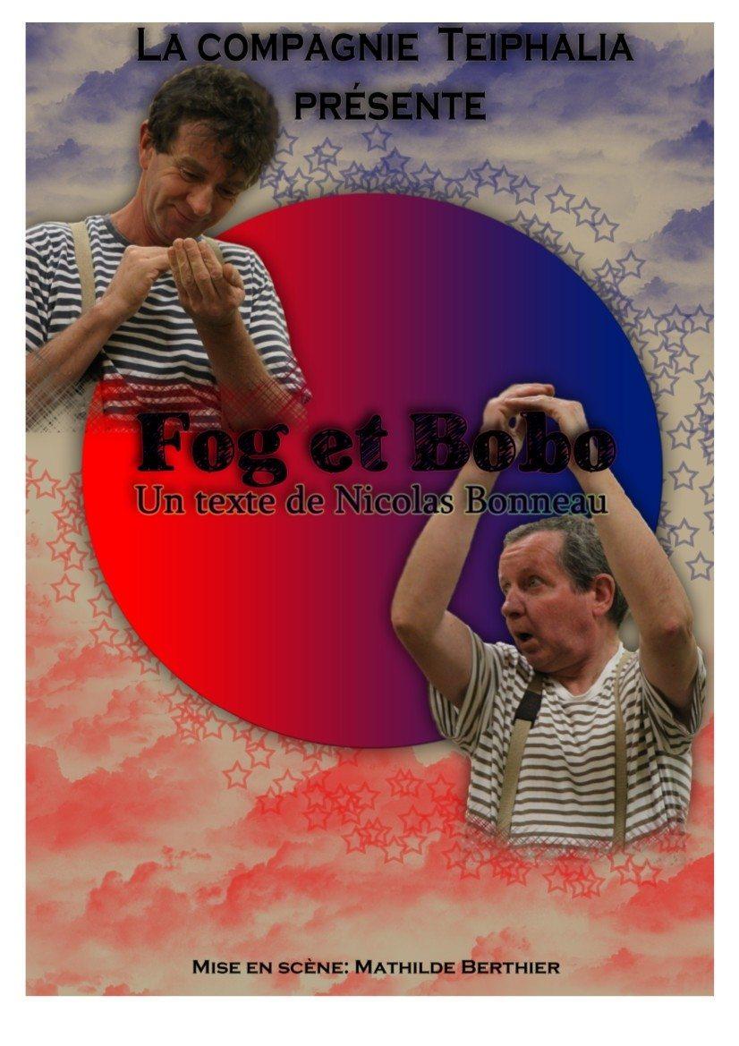 Fog et bobo (comédie avec Pascal Gaborieau Jean-Luc Brochu) Nantes