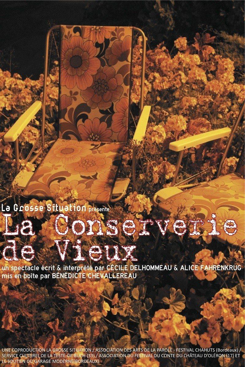 La conserverie de vieux par la compagnie la Grosse Situation Vern-sur-Seiche