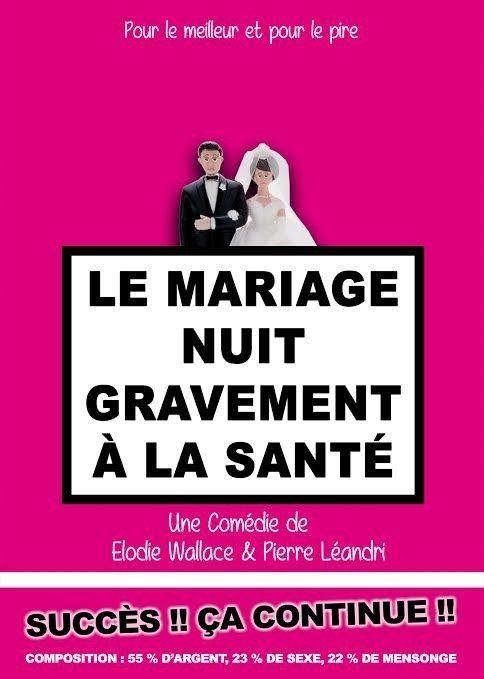 Le mariage nuit gravement à santé Nantes
