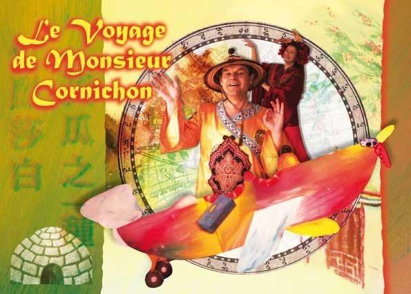 Le voyage de Monsieur Cornichon Nantes