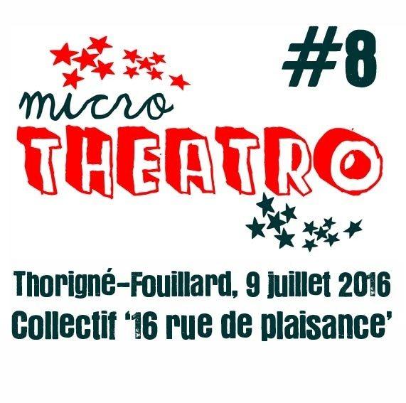 Micro Théâtro #8 Thorigné-Fouillard