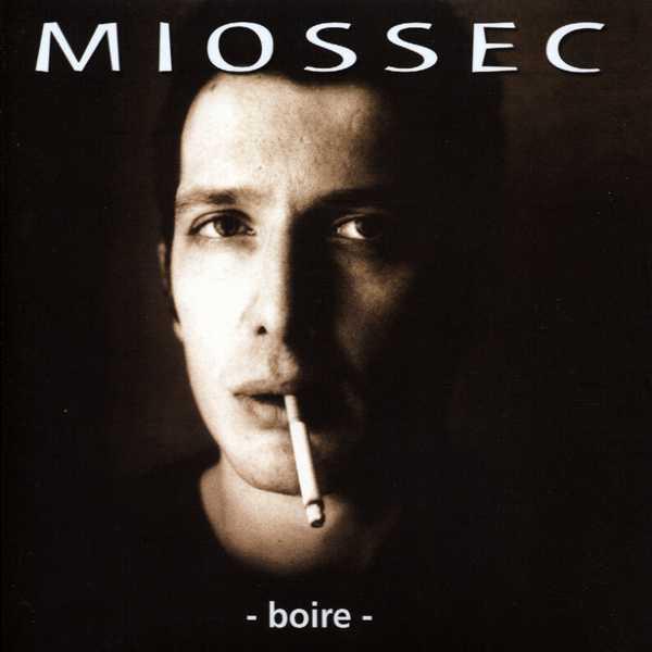 miossec_boire_album_entretien