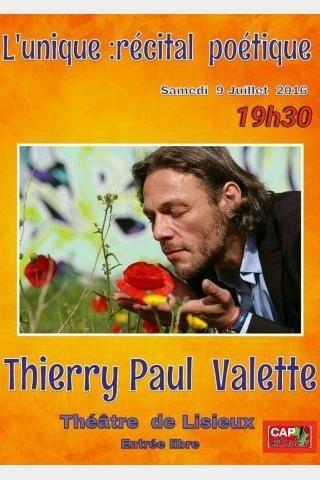 Récital poétique l'Unique de Thierry Paul Valette Lisieux