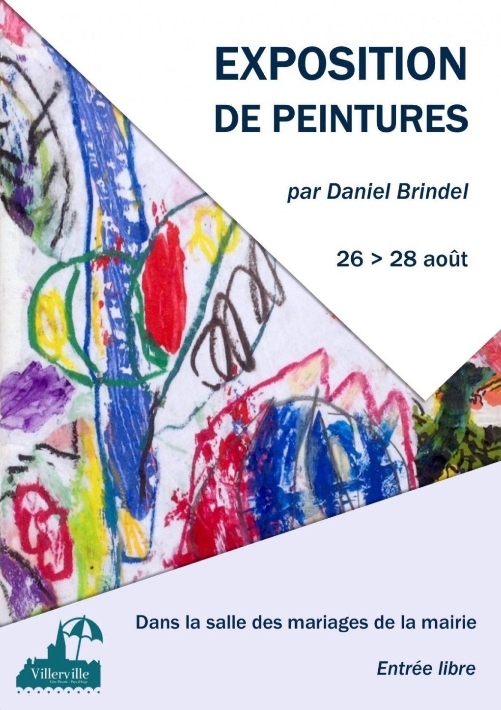 Exposition de peintures par Daniel Brindel Villerville