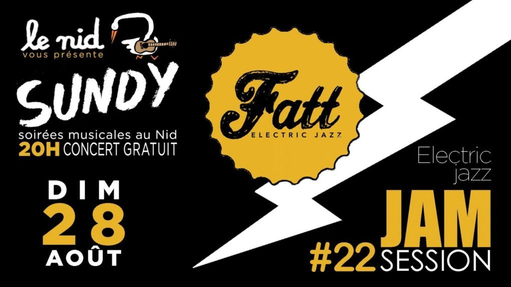 La Sundy de Fatt + Jam Session #22 [Electric Jazz] Nantes