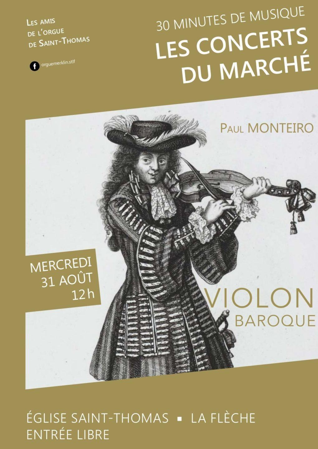 Les concerts du marché, Paul Monteiro, violon baroque La Flèche