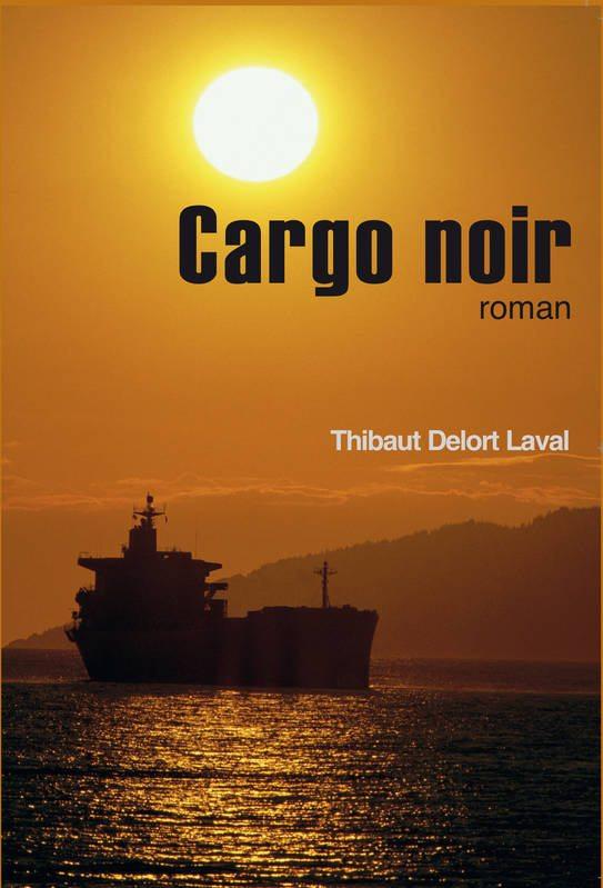 cargo-noir_thibaut-delort-laval