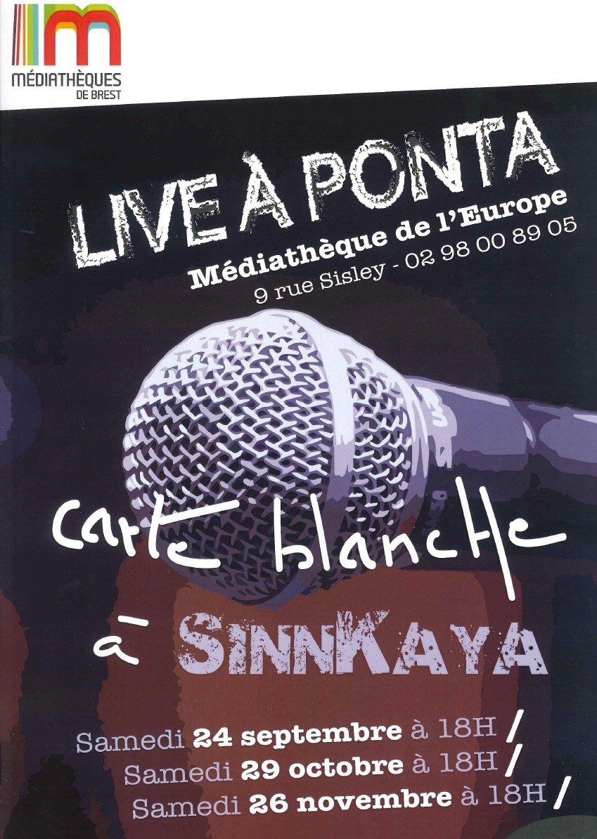Carte blanche à SinnKaya, en live à Ponta Brest