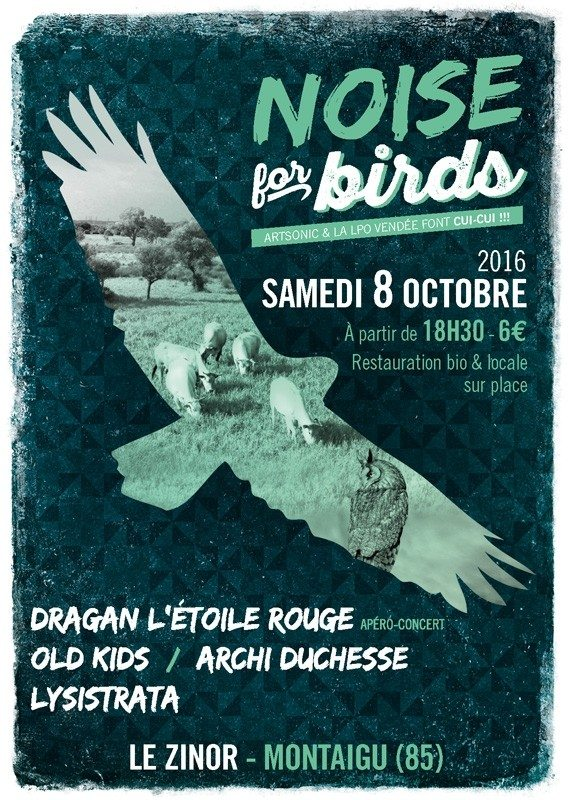 Noise for birds avec Dragan, Old Kids, Archi duchesse, Lysistrata Montaigu