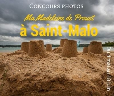 Expo du concours photos, Ma Madeleine de Proust à Saint-Malo Saint-Malo