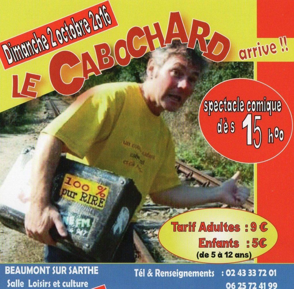 Le Cabochard arrive Beaumont-sur-Sarthe