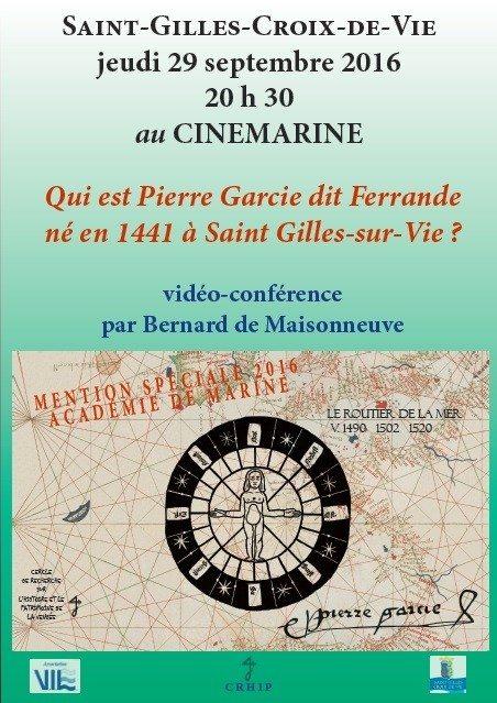 Qui est Pierre Garcie dit Ferrande ? par Bernard de Maisonneuve Saint-Gilles-Croix-de-Vie