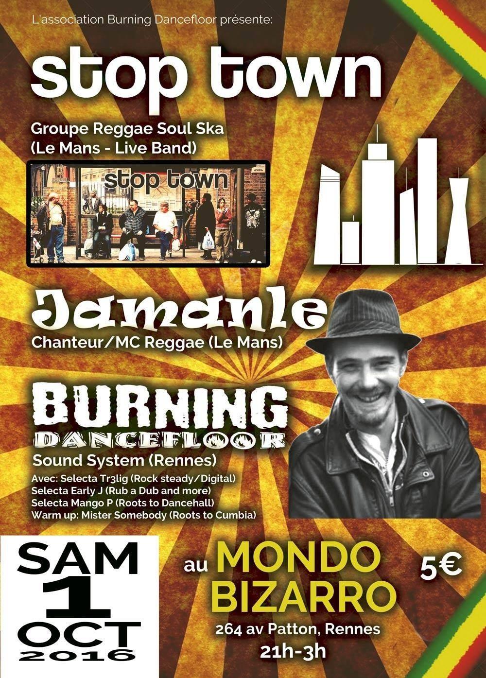 Stop Town, Jamanle, Burning Dancefloor Rennes