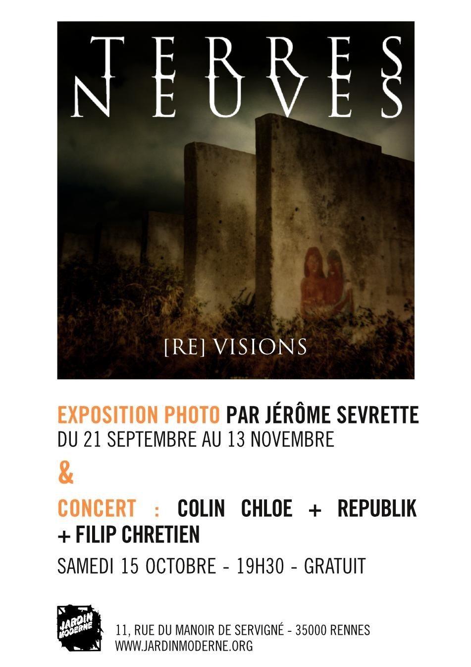 Terres Neuves [Re] Visions par Jérôme Sevrette Rennes