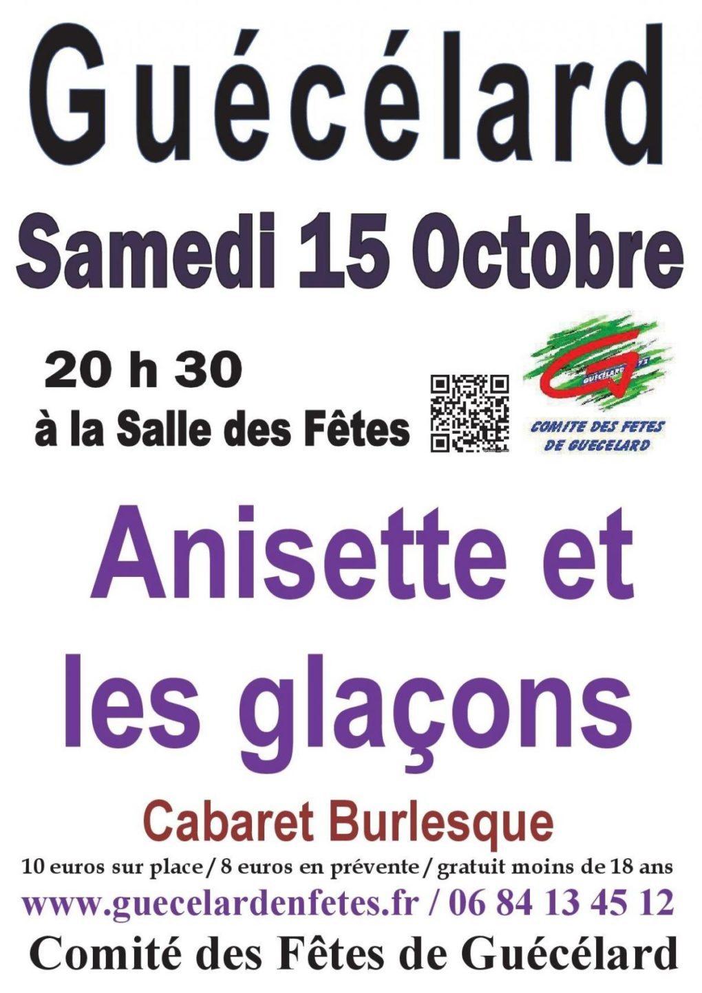 Cabaret burlesque Anisette et les glaçons Guécélard