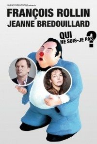 François Rollin et Jeanne Bredouillard Qui ne suis-je pas ? Nantes