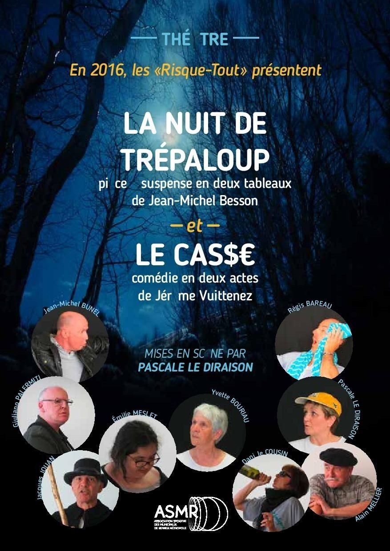 La Nuit de Trépaloup et Le Casse Rennes