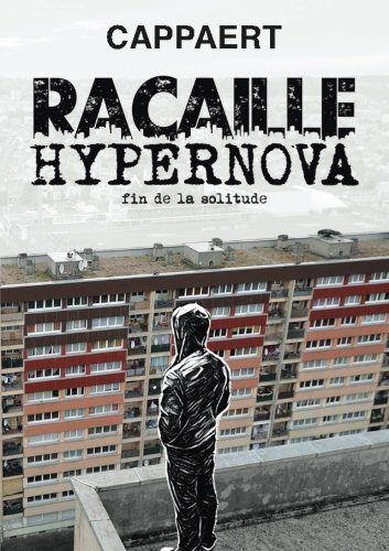 Racaille Hypernova Cappaert