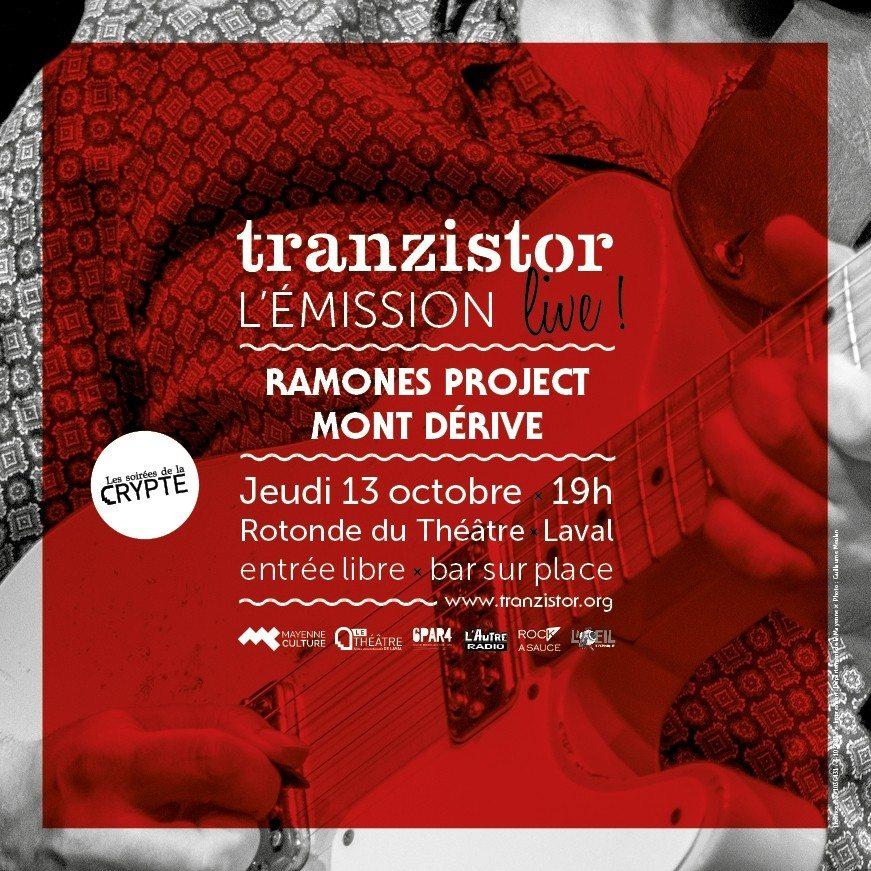 Tranzistor l'émission live : Ramones project + Mont dérive Laval