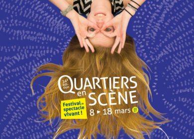 Rennes QUARTIERS EN SCENE 2017 : 8 au 18 mars (Programme complet)