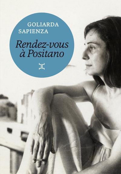 Rendez-vous Positano Goliarda Sapienza