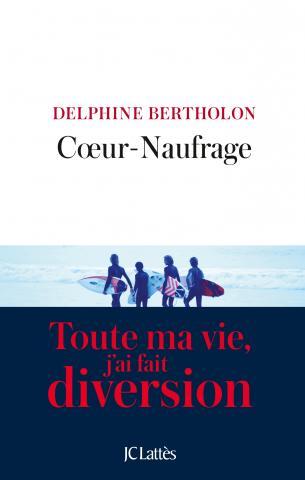 Coeur-naufrage Delphine Bertholon