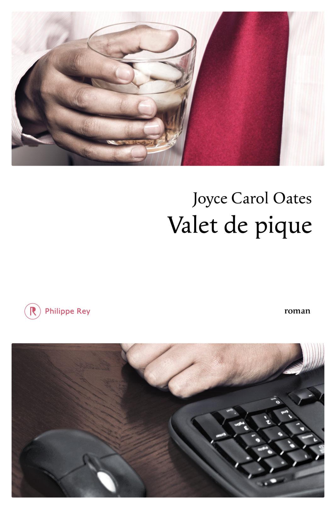 VALET DE PIQUE JOYCE CAROL OATES