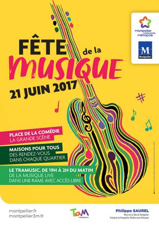 FÊTE DE LA MUSIQUE MONTPELLIER 2017 : PROGRAMME DU 21 JUIN !