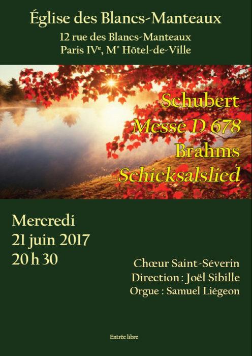 Messe en La bémol majeur (D678) de Franz Schubert et Schicksalslied (Chant du destin) de Johannes Brahms Eglise de Notre-Dame des Blancs-Manteaux Paris