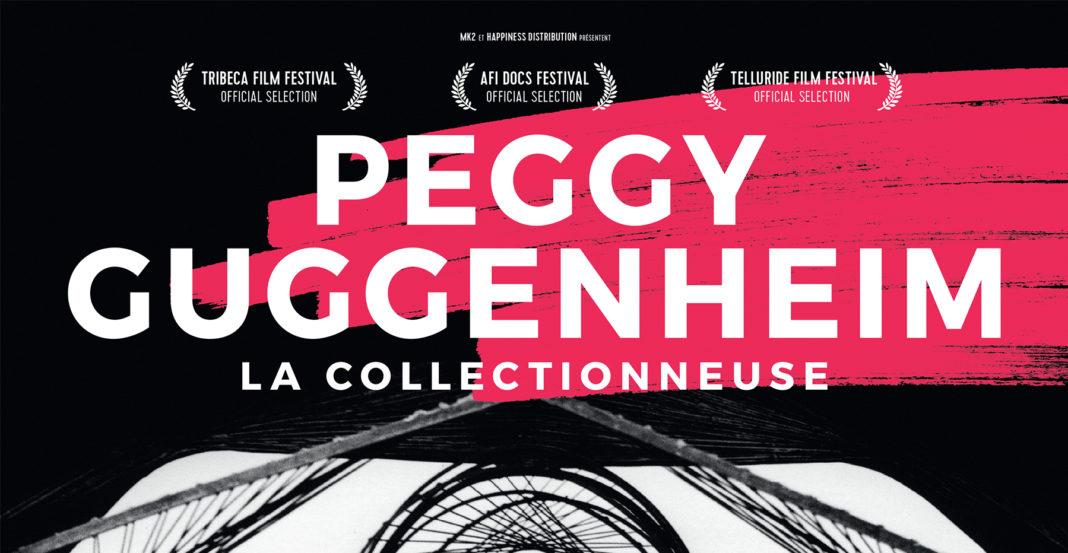 PEGGY GUGGENHEIM LA COLLECTIONNEUSE