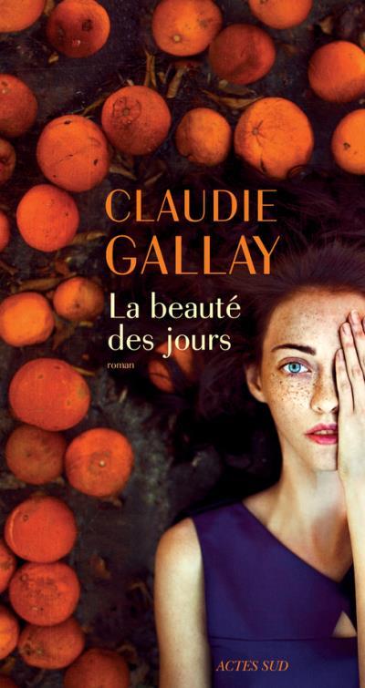 CLAUDIE GALLAYLA BEAUTÉ DES JOURS