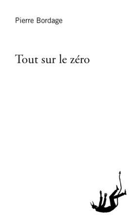 Pierre Bordage Tout sur le zéro