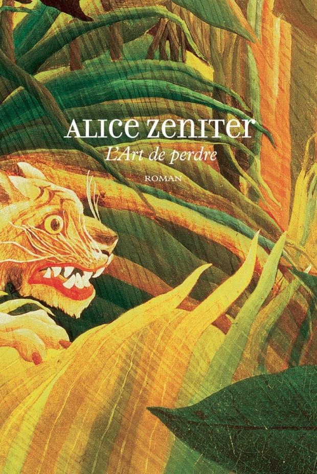 ALICE ZENITERL'ART DE PERDRE