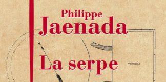 PHILIPPE JAENADA LA SERPE