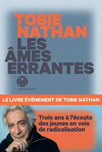 Tobie Nathan Les âmes errantes
