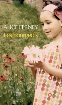 ALICE FERNEY LES BOURGEOIS