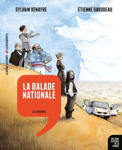 histoire dessinée de la France la balade nationale