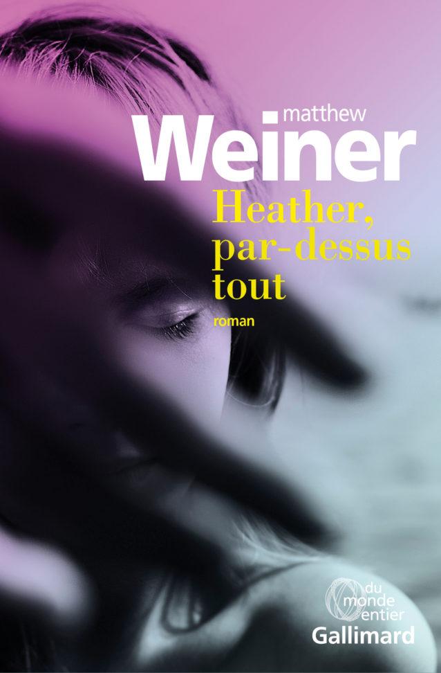 Weiner Heather par-dessus tout