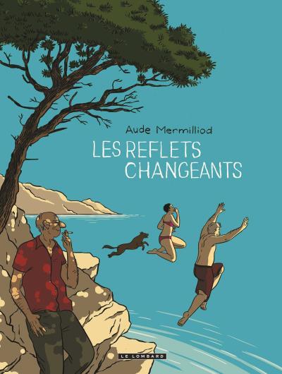 BD LES REFLETS CHANGEANTS