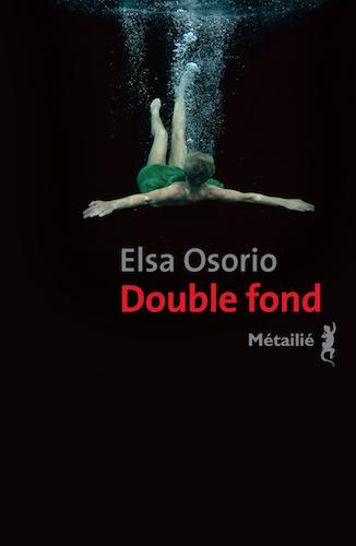 Elsa Oorio Double fond