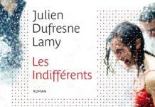 LES INDIFFÉRENTS JULIEN DUFRESNE-LAMY