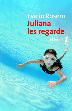 juliana les regarde evelio rosero